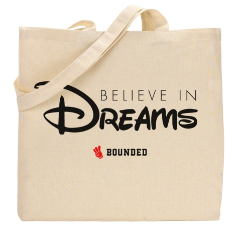 Bounded - Believe Dreams Tote Bag